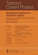Dissipative Systems in Quantum Optics : Resonance Fluorescence, Optical...