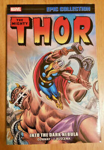 Marvel Epic Collection THOR: INTO THE DARK NEBULA~ TPB NEW