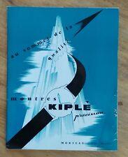 """Catalogue Montres KIPLE précision """"au sommet de la qualité"""", Morteau,Doubs"""