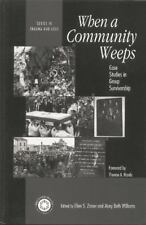 Series in Trauma and Loss: When a Community Weeps : Case Studies in Group...