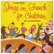 SONGS IN FRENCH FOR CHILDREN : VARIOUS : VERNAY/ LES QUATRE BARBUS : (CD) sealed