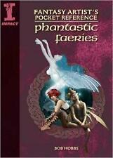 Fantasy Artist's Pocket Reference Phantastic Fairies: Draw, Paint and Create 100