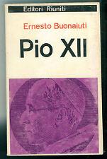 BUONAIUTI ERNESTO PIO XII EDITORI RIUNITI 1965 ENCICLOPEDIA TASCABILE  91