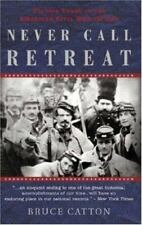 Never Call Retreat Vol. 3 : The Centennial History of the Civil War