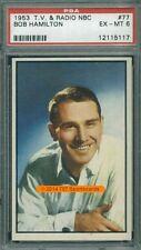 1953 NBC Stars 77 Bob Hamilton PSA 6 (5117)