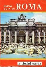 La Ciudad Eterna. Nueva Guía de Roma. Guía, album recuerdo de una breve visita a