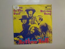 """JETHRO TULL: Living In The Past- Driving Song-Germany 7"""" 71 Island 388 851 U PSL"""