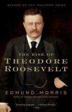 The Rise of Theodore Roosevelt-Edmund Morris-Trade sized paperback