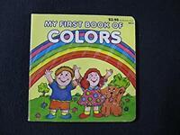 My First Book of Colors [Board book] Preschool Press