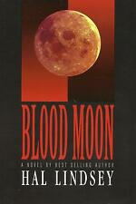 BLOOD MOON: A Novel by Hal Lindsey  **BRAND NEW** Hardback Bible Prophecy Book