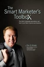 The Smart Marketer's Toolbox: The latest marketing innovations and how to use th