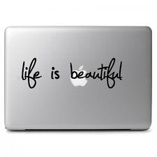 Life Is Beautiful for Macbook Air Pro Laptop Car Window Bumper Art Decal Sticker