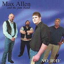 Max Allen and the Jam Band - No Way 2002 (Audio CD) NEW SEALED