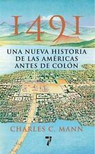 1491: Una Nueva Historia de La Americas Antes de Colon (Paperback or Softback)