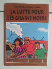 bd pub Max Havelaar Aventure au Guatémala La lutte pour les grains noirs 1996 tb
