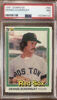 1981 Donruss #96 Dennis Eckersley PSA 7 NR Mint Condition Red Sox Athletics HOF