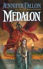 Medalon: Book One of the Hythrun Chronicles Fallon, Jennifer Mass Market Paperb