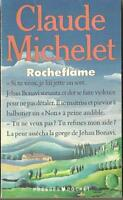Claude Michelet - ROCHEFLAME (Laffont, 1984) Francese
