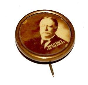 "1908 WILLIAM H. TAFT 7/8"" campaign pin pinback button political presidential"