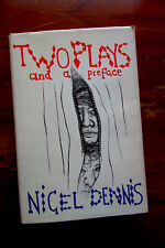 Nigel Dennis: Two Plays and a Preface first edition review copy