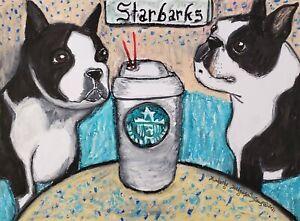 Boston Terrier Starbucks ACEO PRINT Mini Dog Folk Pop Art Card 2.5 X 3.5 KSAMS