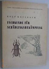 Fachkunde für Schädlingsbekämpfung Rolf Keilbach~Lehrbuch für Berufsausbildung ~