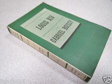 LES PAGES IMMORTELLES DE LOUIS XIV CHOISIES ET EXPLIQUEES PAR GABRIEL BOISSY *