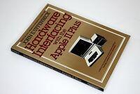 Hardware Interfacing With The Apple II Plus Illustrated Vintage Computing