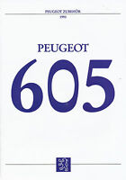Peugeot 605 Zubehör Prospekt 1993 5/93 brochure prospectus broschyr brosjyre PKW