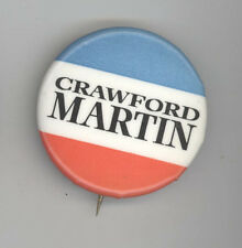 CRAWFORD MARTIN Texas Attorney General AG TX Political PINBACK Pin BUTTON Badge