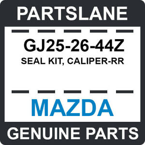 GJ25-26-44Z Mazda OEM Genuine SEAL KIT, CALIPER-RR