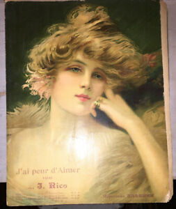 PARTITION VALSE : J AI PEUR D AIMER. GRANDE ILLUSTRATION COULEURS. 1906.