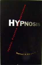 HYPNOSIS: THEORY, PRACTICE AND APPLICATION - RAPHAEL H. RHODES