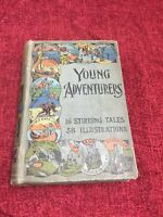 Young Adventurers 1898 16 Tales of Young Heroes.Several Authors