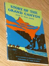 STORY OF THE GRAND CANYON~HOW IT WAS MADE by N.H. DARTON NINETEENTH EDITION 1941