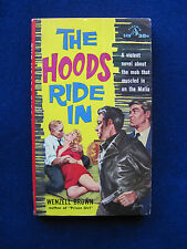 THE HOODS RIDE IN by WENZELL BROWN - VINTAGE PULP FICTION - PAPERBACK ORIGINAL