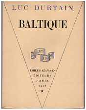 DURTAIN Luc - BALTIQUE - EXEMPLAIRE NUMEROTE - 1928