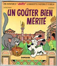 UNE AVENTURE DE LA MASCOTTE D'ASTERIX ¤ UN GOUTER BIEN MERITE ¤ EO 1972 DARGAUD