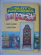 Robert N.Geddes Slot Machines on Parade Geldspielautomaten Einarmiger Bandit