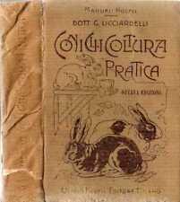 CONIGLICOLTURA PRATICA-HOEPLI ANNO 1920