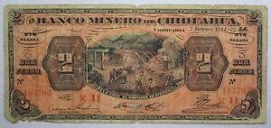 {DO399D} Mexico 2 Pesos 1914 P-S184 Banco Minero Chihuahua Banknote