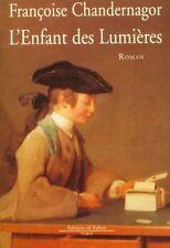 L'Enfant des Lumières.Françoise CHANDERNAGOR.De Fallois D002