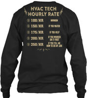 Hvac Tech Hourly Rate Gildan Long Sleeve Tee T-Shirt
