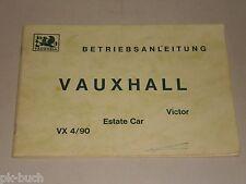 Instrucciones Servicio Manual GM Vauxhall Victor VX 4/90 Inmobiliaria Car ,