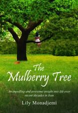 New, The Mulberry Tree, Lily Monadjemi, Book