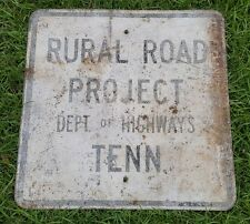 Vintage 1950's Rural Road Project Steel Sign Large Dept. of Highways Tennessee