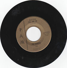 STARLETS-PAM 1003 NORTHERN SOUL 45 BETTER TELL HIM NO  VG++ CLEAN