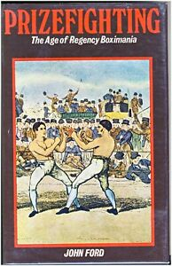 """Prizefighting Boxing Used Book """"The Age of Regency Boximania""""  Hard Cover"""