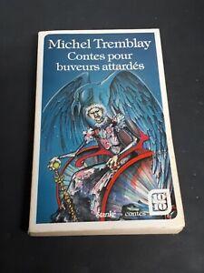 Michel Tremblay Contes Pour buveurs attardes Edgar Allen Poe 1966 Edition Stanke