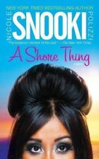 "A Shore Thing by Nicole ""Snooki"" Polizzi (2011, Paperback) NEW"